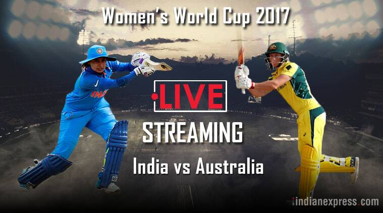India vs Australia Live Streaming, ICC Women's World Cup