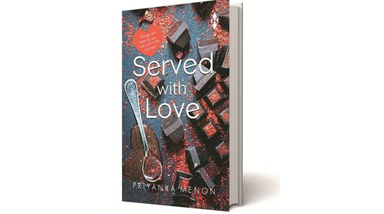 Served with love, Priyanka Menon, Harper Collins, indian express book review, book review, indian express news