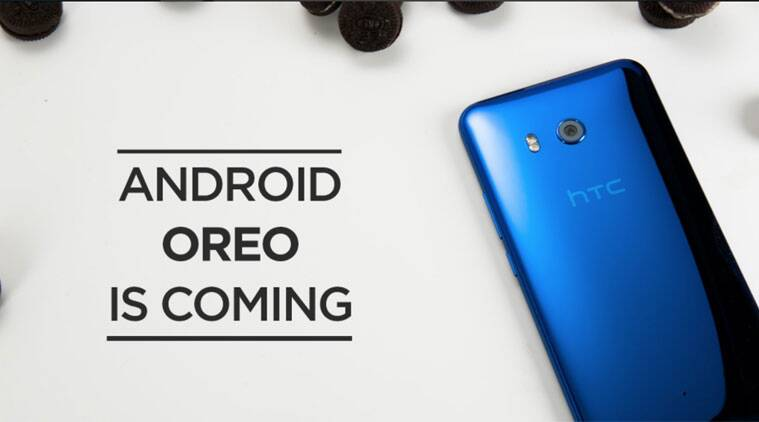 Android 8, Android Oreo, Android Oreo HTC Update, HTC Android Oreo, HTC U11, HTC U11 Android 8, Android Oreo smartphone update, Android Oreo updates
