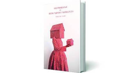 Historians of Redundant Moments, Nandini Dhar, Sundress Publications, book review, indian express book review, indian express news