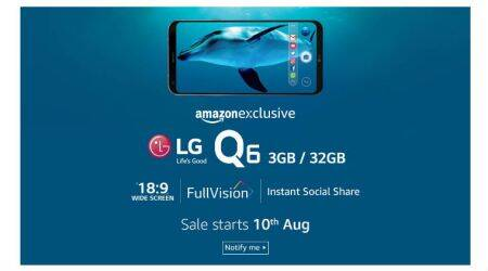 LG Q6 will be Amazon India exclusive, sale starts August10