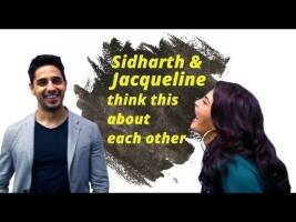 A Gentleman Actors Sidharth Malhotra & Jacqueline Fernandez Share Fun Stuff About Each Other