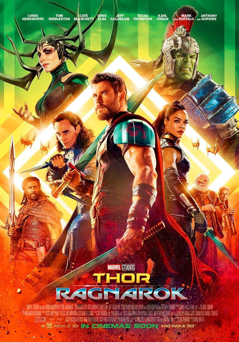 Thor Ragnarok poster,Chris Hemsworth, Tom Hiddleston, Cate Blanchett, Idris Elba, Jeff Goldblum, Tessa Thompson, Karl Urban, Mark Ruffalo