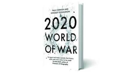 2020 World of War, Paul Cornish, Kingsley Donaldson, Hachette India, book review, indian express book review, indian express news