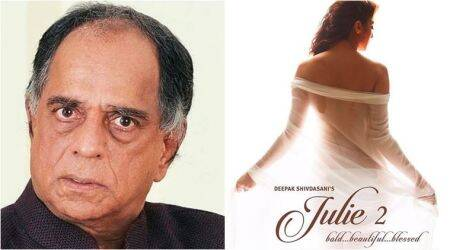 Pahlaj Nihalani on presenting Julie 2: I'm still sanskari, it is an adult clean family film