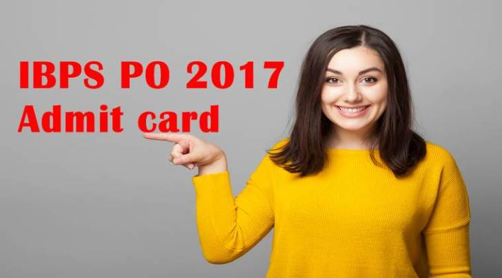 IBPS released the admit card for IBPS PO Prelims