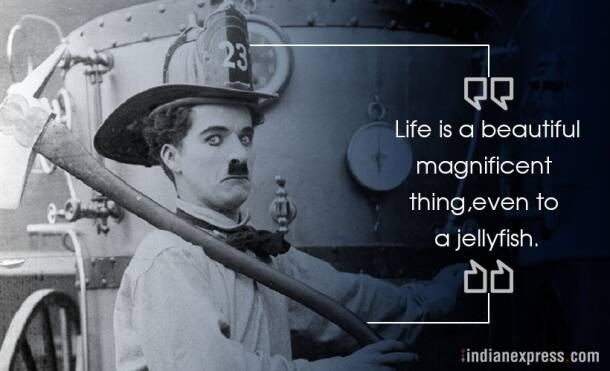 inspirational quotes, motivational quotescharlie chaplin, quotes by charlie chaplin, Monday motivation, Wednesday wisdom, indian express, indian express news