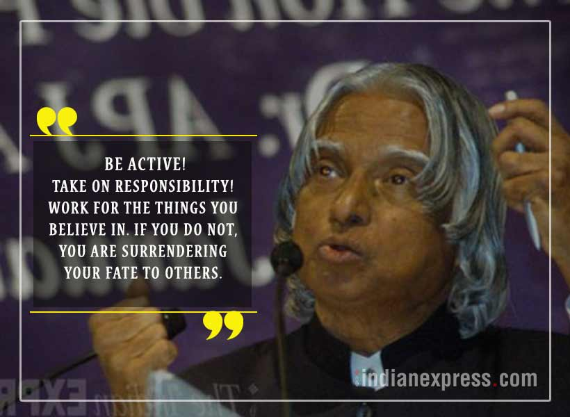 10 Quotes By Apj Abdul Kalam That Will Move And Motivate You