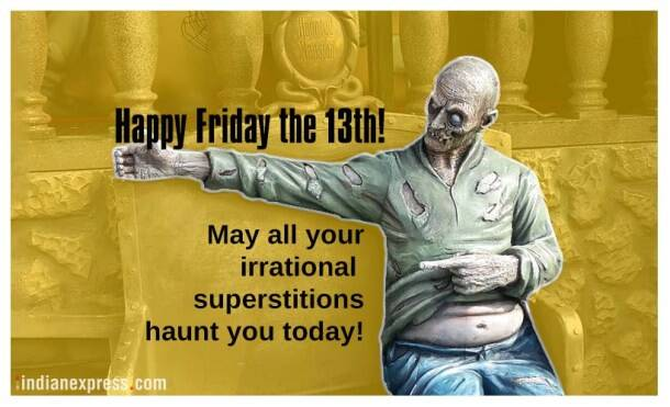 friday the 13th, friday the 13th funny quotes, friday the 13th funny memes, friday the 13th humorous quotes, friday the 13th jokes, friday the 13th funny pictures, 13th friday quotes, 13th friday jokes, 13th friday funny quotes, indian express, indian express news