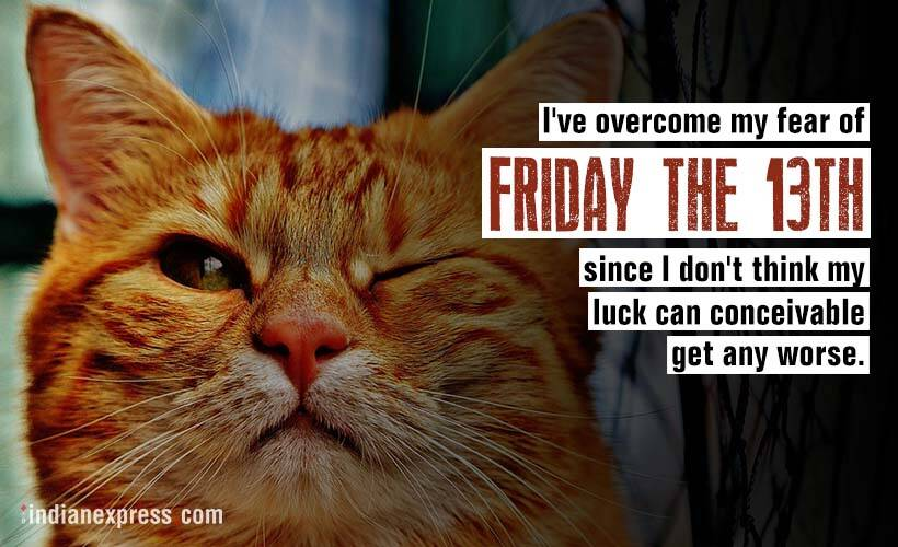 Friday The 13th Stop Cursing The Unlucky Day And Laugh At These