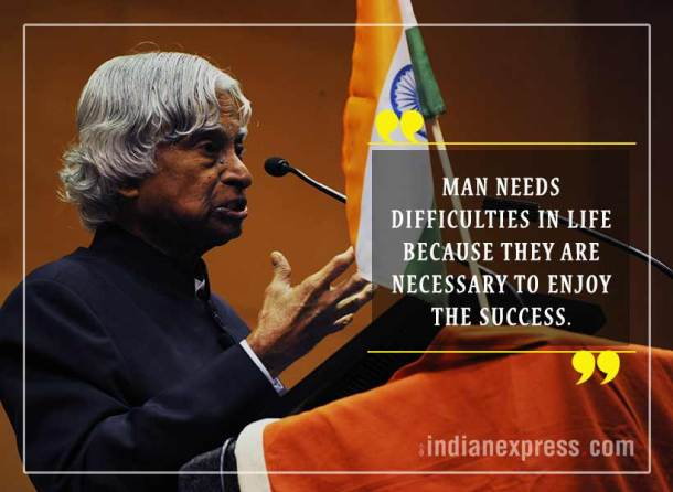 abdul kalam, abdul kalam quotes, abdul kalam inspring quotes, motivational quotes, abdul kalam birth anniversary, indian express, indian express news