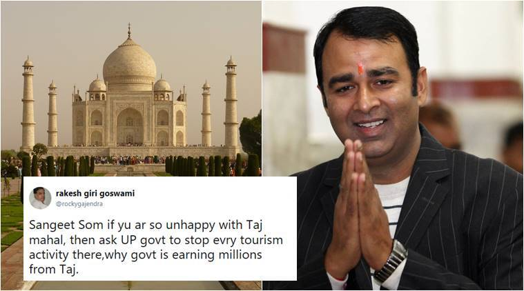 taj mahal, sangeet som, sanget som taj mahal, sangeet som mughals remark, taj mahal up govt, taj mahal controversy, india news, uttar pradesh news, indian express