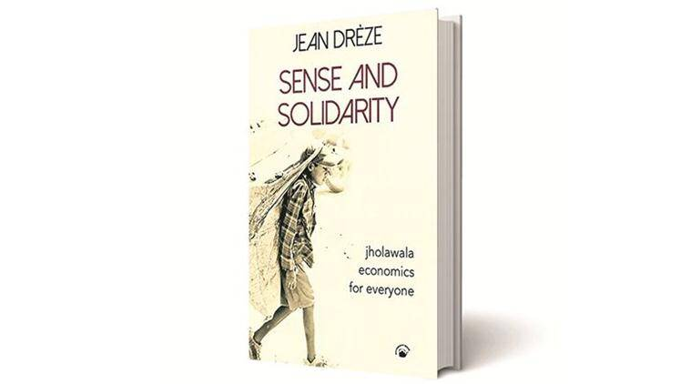 Sense And Solidarity, Jean Drèze, Permanent Black, book review, indian express book review, indian express news