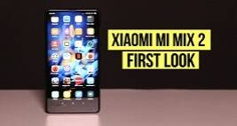 Xiaomi Mi Mix 2 First Look: The Bezel-Less Phone