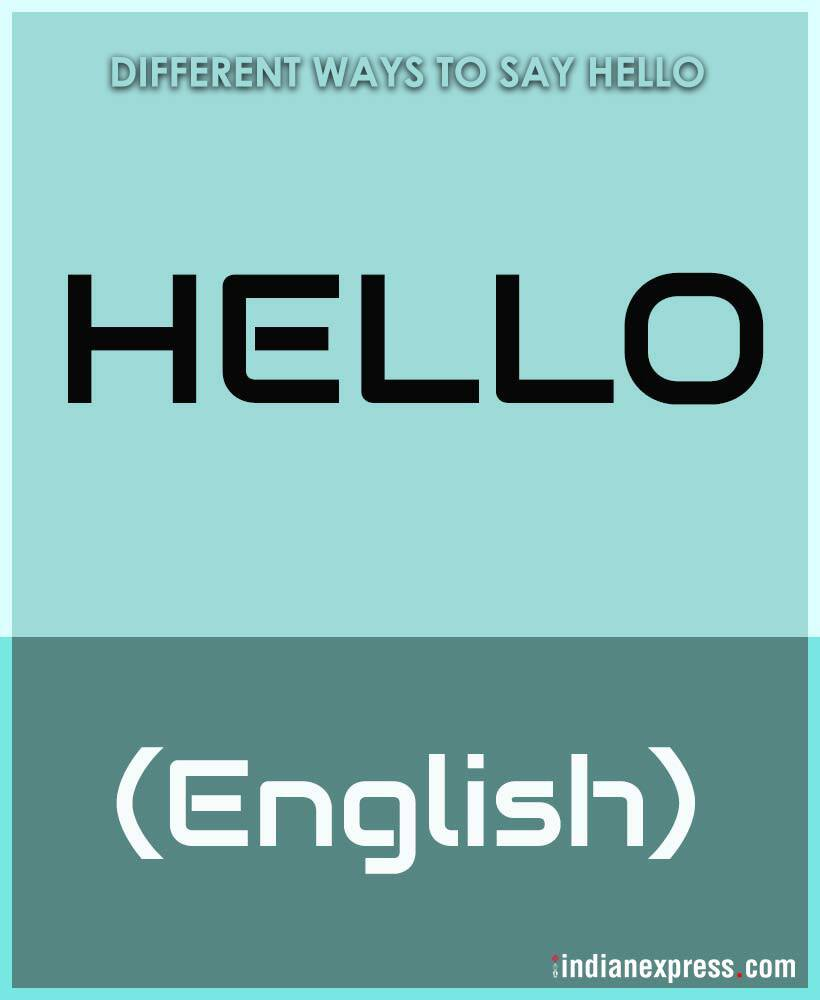 Say 'HELLO' in 25 different languages | Trending Gallery