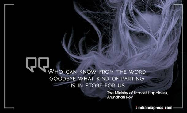 arundhati roy, arundhati roy birthday, arundhati roy quotes, arundhati roy books, god of small things, minister of utmost happiness, quotes from arundhati roy books, indian express, indian express news