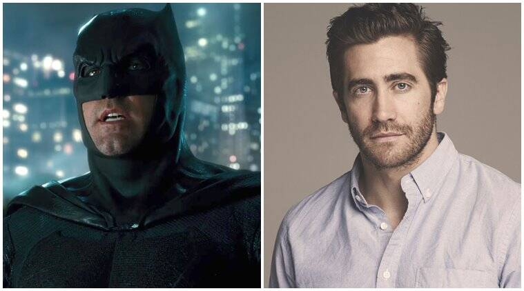 ben affleck who plays batman in justice league may be replace by Jake gyllenhaal in forthcoming dc movies
