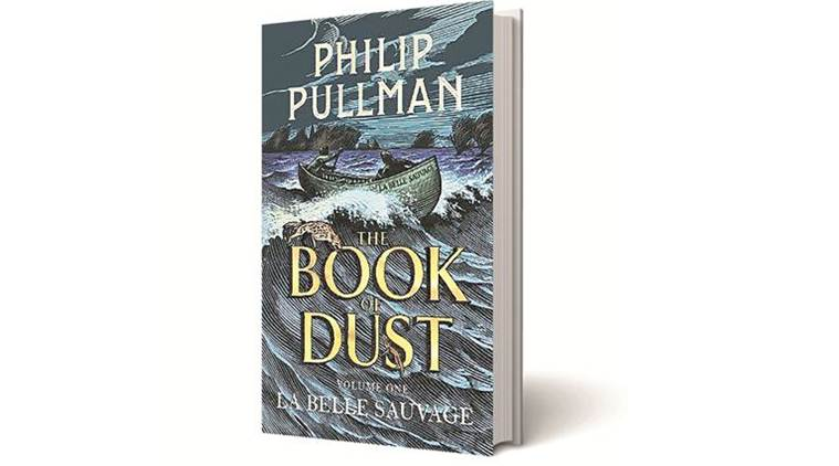 The Book of Dust Volume 1: La Belle Sauvage, Philip Pullman, David Fickling, book review, indian express book review