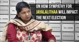 DMK Leader Kanimozhi Speaks About How Sympathy For Jayalalithaa Will Impact The Next Election