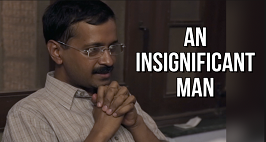 Exclusive Footage From An Insignificant Man, The Documentary On Arvind Kejriwal