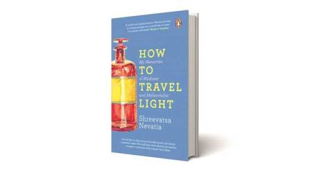 How to travel light, Shreevatsa Nevatia,Shreevatsa Nevatia, how to travel light review,