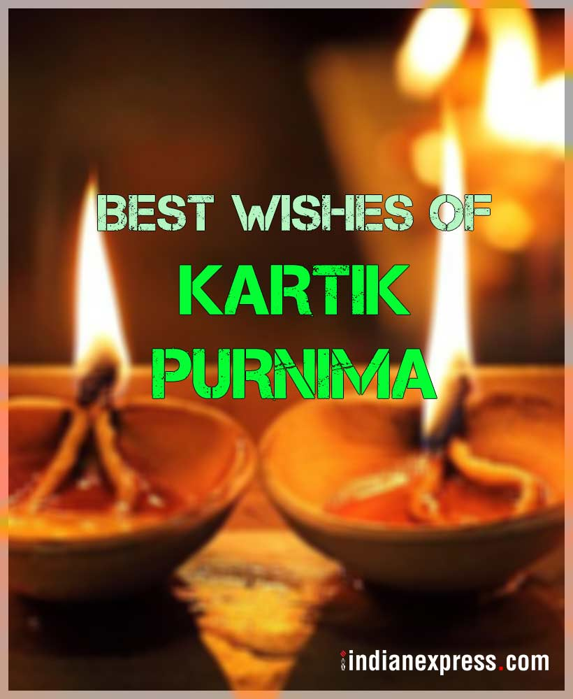 kartik purnima, कार्तिक पूर्णिमा, kartik purnima wishes, kartik purnima facebook messages, kartik purnima whatsapp messages, kartik purnima facebook messages, indian express, indian express news