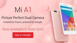 Xiaomi Mi A1 Rose Gold colour variant launched in India: Price, sale date, and more