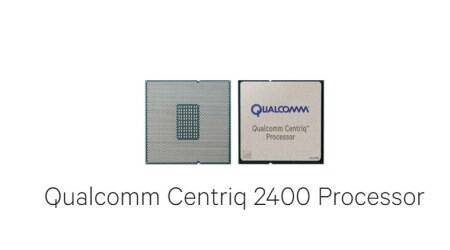 Qualcomm introduces Centriq 2400 processor, claims it will outperform Intel chips