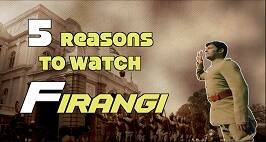 5 Reasons To Watch Kapil Sharma Starrer Firangi