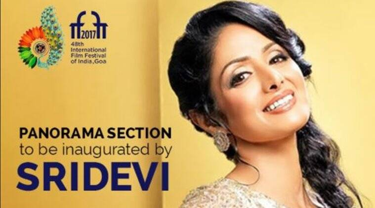sridevi will inaugurate Indian Panorama Section at iffi 2017
