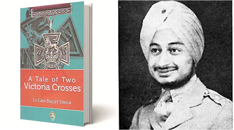 A Tale of Two Victoria Crosses, Lt Gen Baljit Singh, Pentagon Press, book review, indian express book review