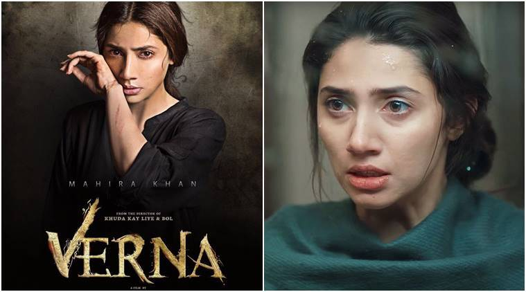 Mahira Khan's latest film Verna is facing trouble.