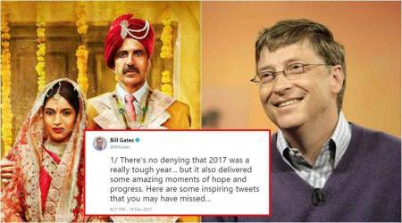 Bill Gates tweets 9 inspirational stories from 2017; 'Toilet: Ek Prem Katha' makes it to #3