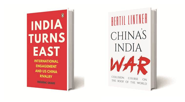book reviews, indian express book reviews, books on india and china relations, India's economic and political relations with China , India Turns East: International Engagement and US-China Rivalry Frédéric Grare book review, China's India War: Collision Course on the Roof of the World Bertil Lintner book review,