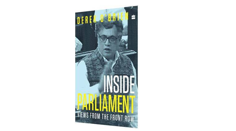 Inside Parliament: Views from the Front Row Derek O'Brien , derek o'brien book review, book reviews indian express,