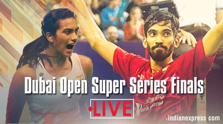 Dubai Open Super Series Finals: Pv Sindhu and Kidambi Srikanth