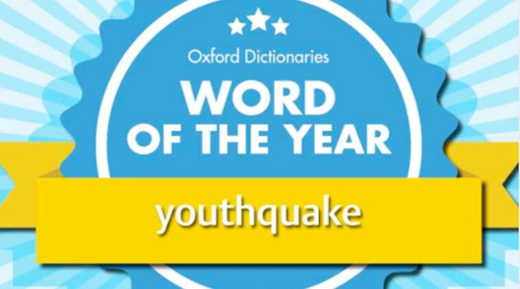 word of the year, youthquake, meaning of youthquake, oxford work of the year,