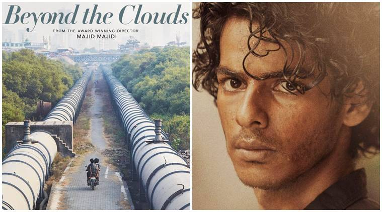 Beyond The Clouds trailer, Ishaan Khatter, Majid Majidi