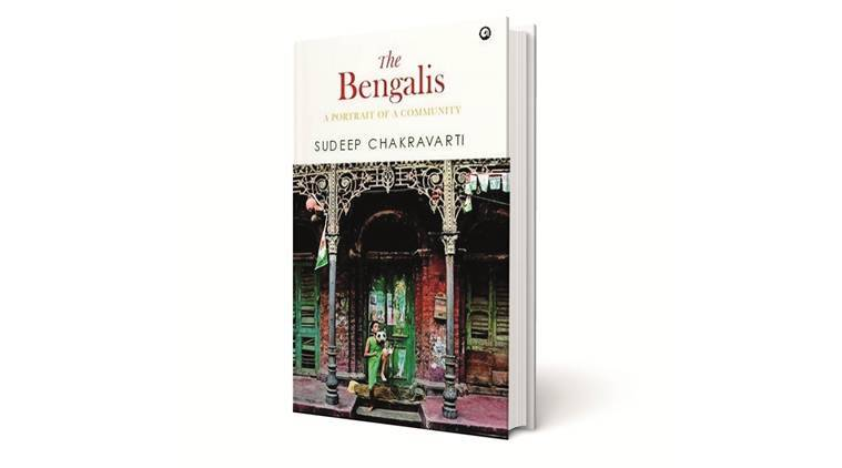 The Bengalis book, book on bengalis, The Bengalis: A Portrait of A Community, Sudeep Chakravarti, Sudeep Chakravarti book, The Bengalis book review,