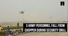 3 Army Personnel Fall From Chopper During Security Drill