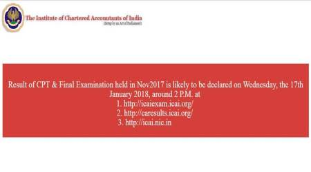 ICAI CA Final, CPT exam results 2017 LIVE updates: Check results at icaiexam.icai.org, caresults.icai.org and icai.nic.in.