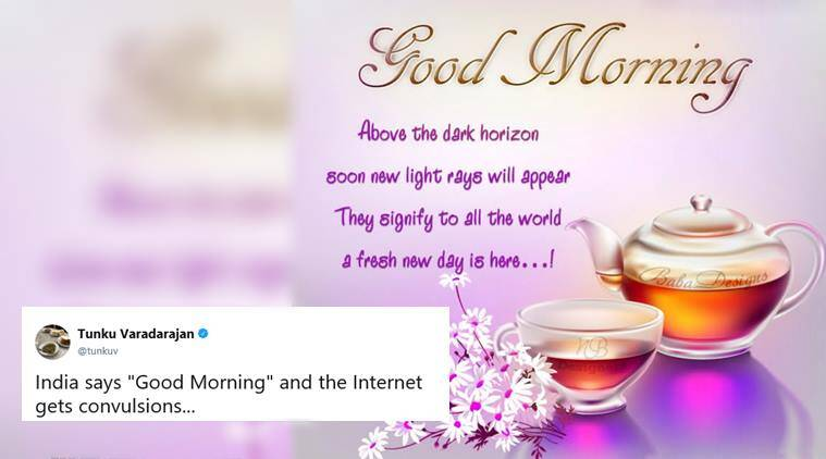 indians good morning text, good morning messages, good morning text jam internet, indians clog internet, internet down indians messages, indians good morning messages problem, viral news, odd news, bizarre news, tech news, indian express