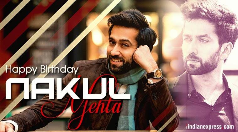 happy birthday nakuul mehta