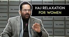 Union Minister Mukhtar Abbas Naqvi On Haj Relaxation, Babri Masjid, Cow Vigilantes &More