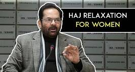 Union Minister Mukhtar Abbas Naqvi On Haj Relaxation, Babri Masjid, Cow Vigilantes & More