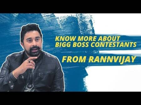 Rannvijay Singha Shares Unknown Facts About Former Bigg Boss Contestants
