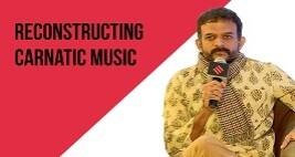 Musician TM Krishna On His Efforts To Reconstruct Karnatic Music & The Responses He HasReceived