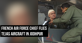 French Air Force Chief Flies Tejas Aircraft In Jodhpur