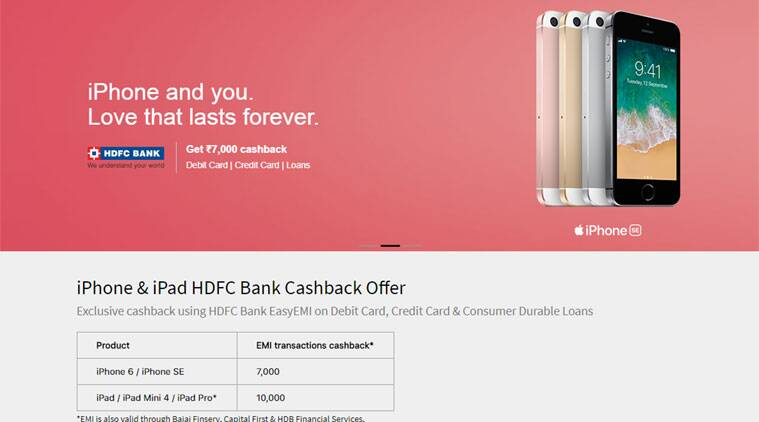 Apple, Apple Valentines Day offer, Apple Valentines Day, Apple HDFC bank, Apple iPhone SE cashback, iPhone SE cashback offer, iPhone 6 cashback offer, iPad cashback