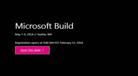 Microsoft Build 2018, Build 2018, Build 2018 dates, Build 2018 ticket price, what to expect from Microsoft Build 2018, Windows 10, Microsoft Build 2018 developer conference, Google I/O 2018